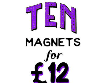 Choose 10 magnets!  >> Special Offer <<