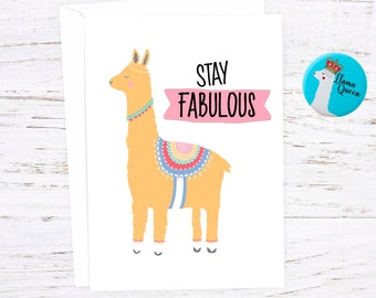 Stay Fabulous   - Greetings Card - Lllama - Events - A6 - Fruit - Food Pun - Pin Badge NOT INCLUDED