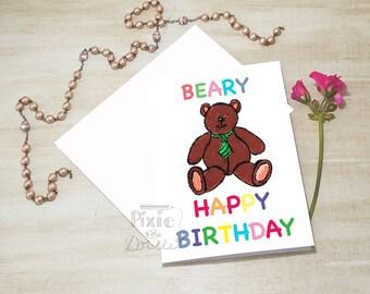 Beary happy birthday card, greetings card. Very Happy Birthday card. Teddy bear card. Watercolour bear card.