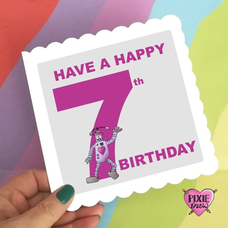 Birthday Card For A 7 Year Old Boy Or Girl Robot