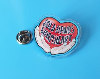 Cold hands,warm heart brooch, heart pin, heart in hands typography recycled acrylic pin, gift for her