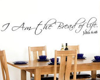 """Vinyl Wall Art Stickers Bible Quote /"""" I/'m the bread of life/""""  John 6:48"""