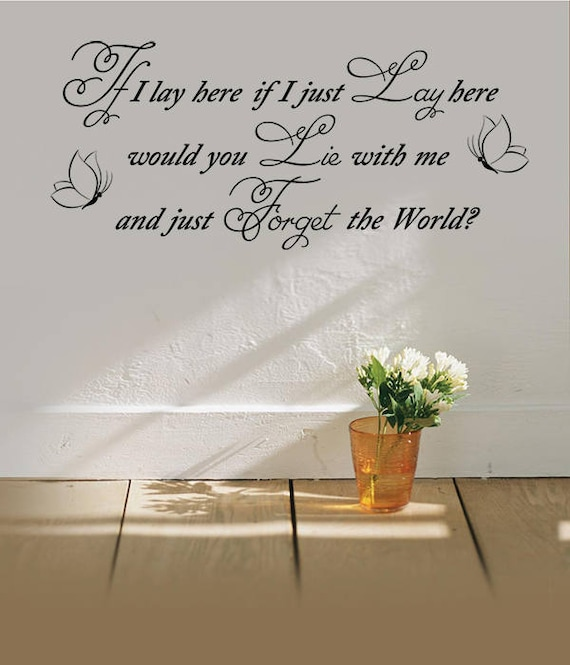 """LARGE Wall Sticker /"""" IF I LAY HERE SNOW PATROL/"""" Vinyl Art Quote Wall Decal 003"""