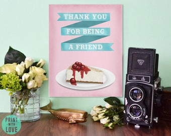 Golden Girls Thank You for Being a Friend Cheesecake Watercolor Style Digital Illustration Pink Print