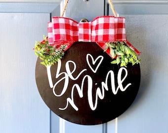 Be mine door hanger, Valentine's Day sign, Valentine's Day decor, Valentine's Day door hanger Valentine's Day door sign, door hanger
