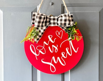 Love is sweet sign, Valentine's Day sign, Valentine's Day decor, Valentine's Day door hanger Valentine's Day door sign, door hanger