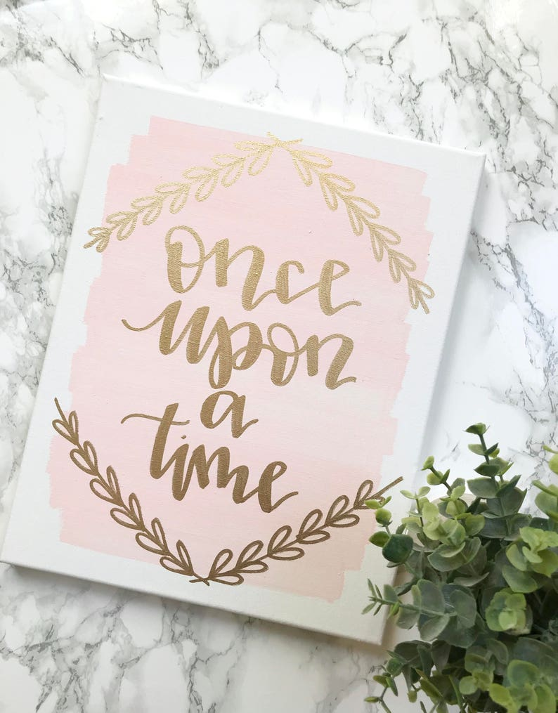 Once Upon A Time 11x14 Canvas Sign Wedding Decor Girls Room Etsy