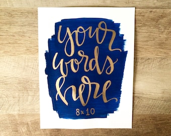 Custom quote print- 8x10 print colored background with hand lettered quote, customized print, custom quote print, nursery decor