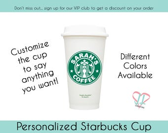 Starbucks Cup - Starbucks Personalized Coffee Cup - Resusable Coffee Mug - Personalized Coffee Cup -  Several Colors - Coffee Addict Gift