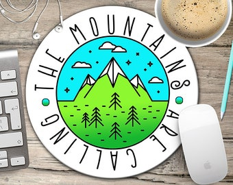 Mountains Mousepad, The Mountains are Calling Mouse Pad, Mountain Life, Camping Mousepad, Gift for Hiker,  Mouse Mat, Nature Lover