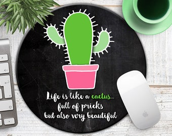 Cactus Mousepad, Funny Cactus Mouse Pad, Cactus on Chalkboard Mousepad, Gift for Co-Worker, Funny Gifts,  Mouse Mat, Funny Cactus Quote