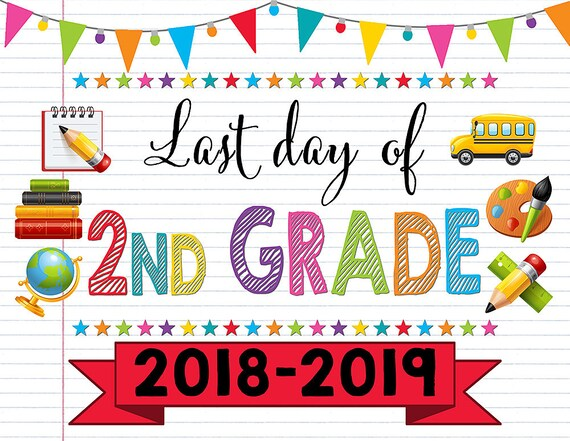 It's just a photo of Current Last Day of 2nd Grade Printable