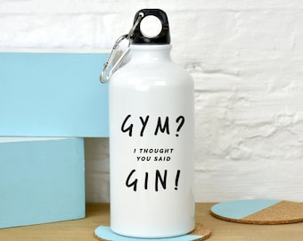 Gym Gin Water Bottle - Gym and Tonic - Gin Gifts - Funny Gym - Gifts for Runners - Gifts for Her - Gifts for Best Friends  [WWB003]