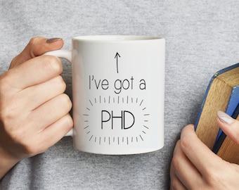 Graduation 'I've got a PHD' Ceramic Mug