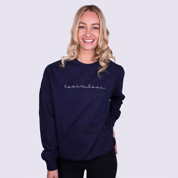 3eda25c8076 Love Is Love Unisex Sweatshirt Jumper Women s Sweatshirt