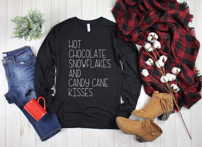 Hot Chocolate Snowflakes and Candy Cane Kisses Shirt  Cute image 0