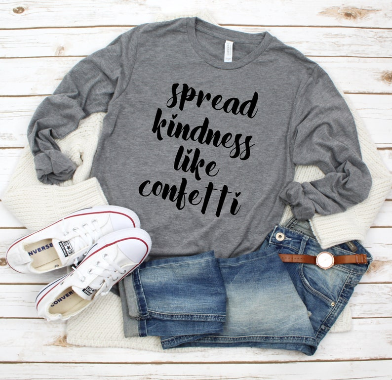 Spread Kindness like Confetti shirt  Kindness Shirt For Women image 0