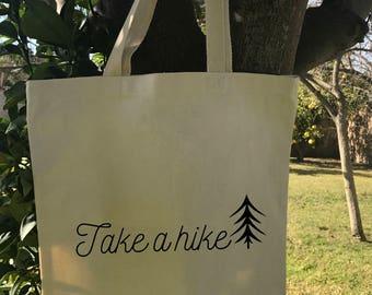 Take a Hike tote hiking camping mountains workout motivation inspiration