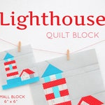 PDF Nautical Quilt Pattern - Lighthouse quilt pattern