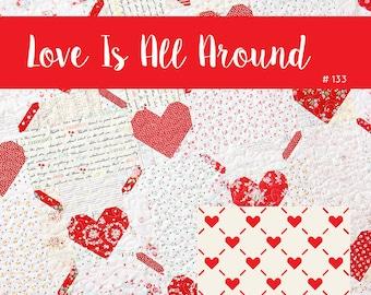PDF Quilt Pattern - Love Is All Around