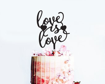 Love is Love with hearts - Wedding or Engagement Cake Topper -  Couple Gay Bride Groom Cake Decoration - Acrylic - Wooden -  Express