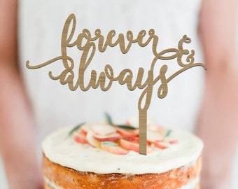 Forever and Always -  Scripted Cake Topper -  Wedding - Engagement Cake Topper  - Cake Party Decoration - Express Shipping
