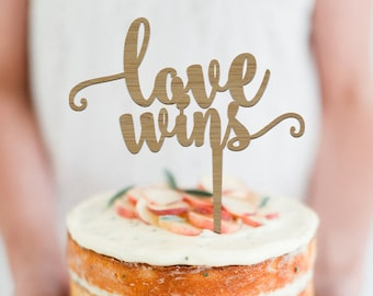 Love Wins - Scripted Cake Topper -  Wedding or Engagement Cake Topper - Cake Party Decoration - Event Decor  /  Express Shipping