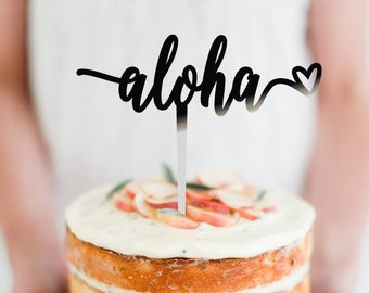 Aloha Heart -  Scripted Cake Topper -  Hawaiian Tropical Wedding - Engagement - Birthday Themed Cake Topper  /  Express Shipping