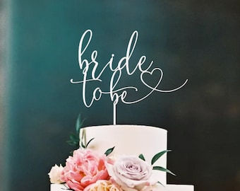 Bride to be Cake Topper | Hens Party | Scripted Cake Topper Decoration | EXPRESS SHIPPING