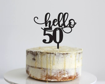 Hello 50 - Birthday Cake Topper - Glitter / Acrylic / Mirror / Bamboo Wood / Personalised / Celebration/ Party  / Express Shipping