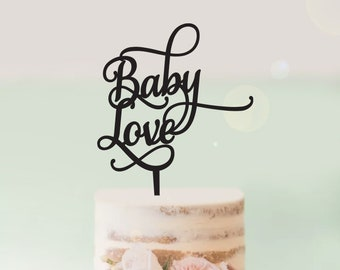 Baby Love - Baby Shower Cake Topper -  Cake Decoration - Party - Celebration - Surprise - Reveal - Boy - Girl / Express Postage