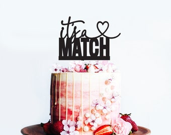 Its a Match BLOCK font - Wedding or Engagement Cake Topper -  Tinder - Cake Party Decoration - Acrylic or Wooden  /  Express Shipping