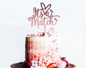 Its a Match with heart - Wedding or Engagement Cake Topper -  Tinder - Cake Party Decoration - Acrylic or Wooden  /  Express Shipping
