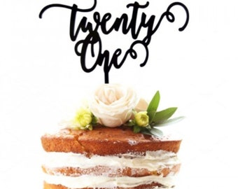Twenty One - 21 Word - BIRTHDAY -  Cake Topper - Glitter / Acrylic / Mirror