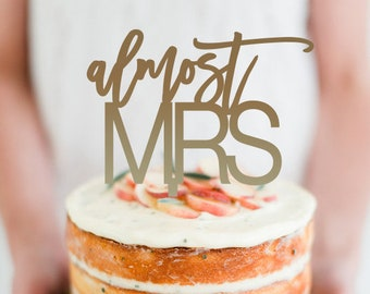 Almost MRS - Bridal Shower / Party / Kitchen Tea /  Cake Topper Decoration - Glitter / Acrylic / Mirror / Wood / Express Shipping
