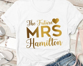 The future Mrs, personalised t shirt for the Bride to be. Hen party gift idea. Wedding morning top.