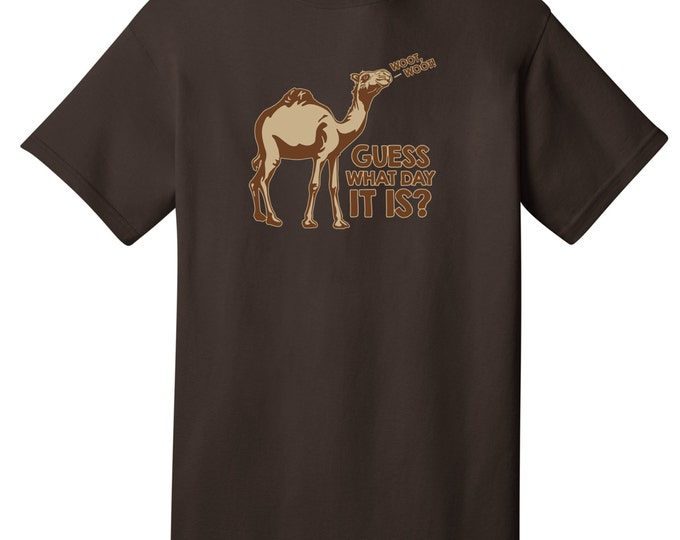 Woot Woot Guess What Day It Is Hump Day Funny T-Shirt - Best gifts for Family, Friends & Colleagues. Birthday or Christmas Gifts!