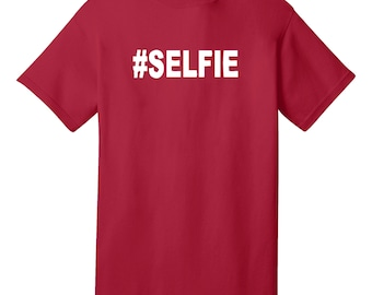 SELFIE Funny T-Shirt - Best gifts for Family, Friends & Colleagues. Birthday or Christmas Gifts!