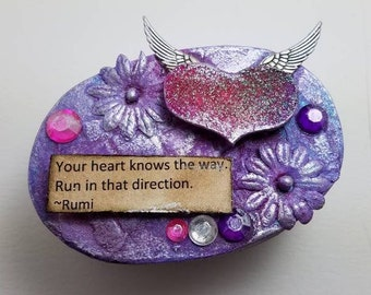 Mixed media, paper mache box, your heart knows the way, run in that direction, Rumi