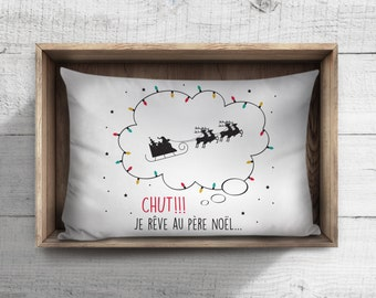 Children's Christmas pillowcase: I dream about Santa Claus