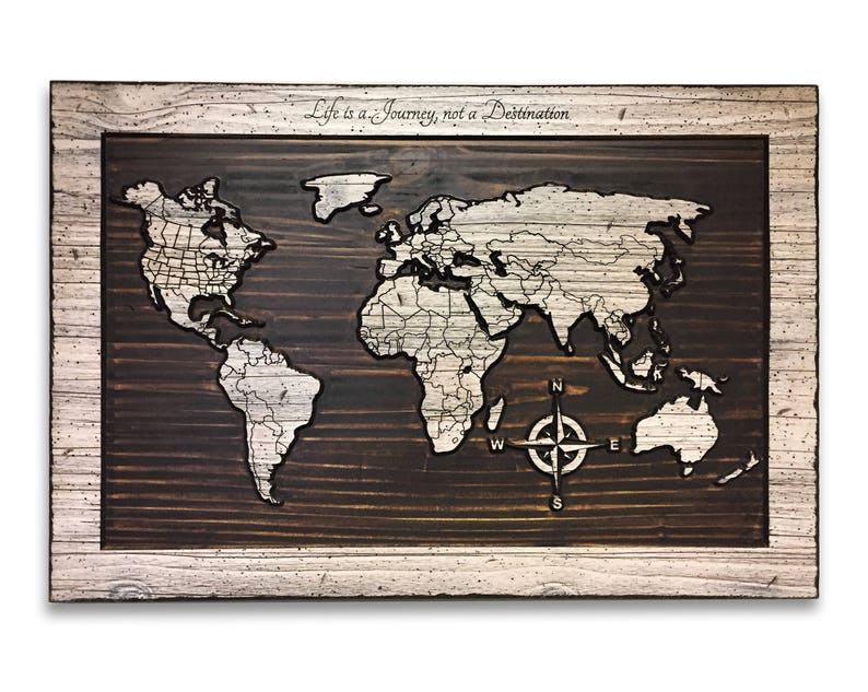 Carved World Map Life Is A Journey Not A Destination Quote Etsy