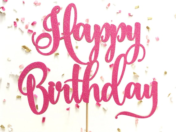 Hot Pink Glitter Script Happy Birthday Cake Topper Cursive
