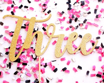 Three Script Cake Topper | Age Cake Topper | Glitter Birthday Cake Topper | Third Birthday Cake Decoration | Custom Gold Script Cake Topper