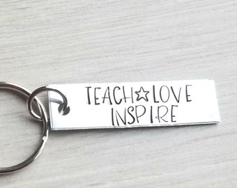 Teach love inspire key chain - Teacher gift - Teacher appreciation - Christmas gift for teacher - Teach - Love - Inspire - Educator gift -