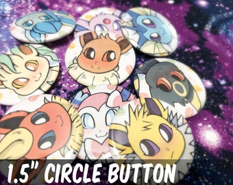 "Pokemon Eeveelutions Button Pack || 1.5"" Pin Back 