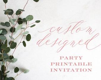 Custom Designed | Party | Printable Invitation
