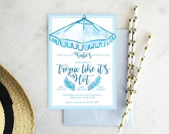 PRINTABLE Bachelorette Party Invitation | Tropic Like It's Hot | Beachlorette | Beach Bachelorette | Pool Party