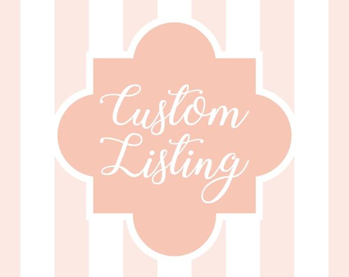 Custom Listing for Caitlin
