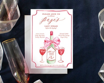 PRINTABLE Bachelorette Party Invitation | Last Syrah! | Wine Party | Sip Sip Hooray