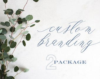 Custom Branding | Package 2 | One and Done!